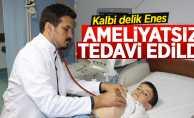 Samsun'da kalbi delik Enes tedavi edildi
