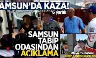 Samsun'da 112 ekibine yapılan saldırıyla ilgili açıklama