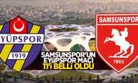 Samsunspor'un Eyüpspor Maçı ilk 11'i belli oldu