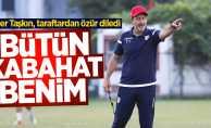 Taner Taşkın, Samsunspor taraftarından özür diledi