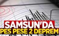 Samsun'da peş peşe 2 deprem