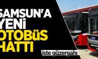 Samsun'da T4 otobüs hattı hizmete girdi! İşte güzergahı...