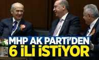 MHP AK Parti'den 6 ili istiyor!