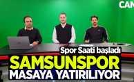 Samsunspor masaya yatırılıyor