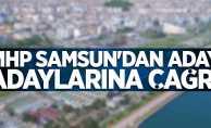 MHP Samsun'dan aday adaylarına çağrı