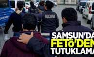 Samsun'da FETÖ'den tutuklama