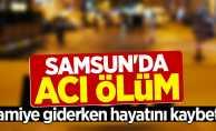 Samsun'da yaşlı adam camiye giderken hayatını kaybetti