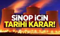 Sinop için tarihi karar!