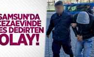 Samsun'da cezaevinde pes dedirten olay!
