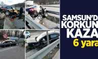Samsun'da korkunç kaza: 6 yaralı