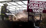 Samsun'da yolda giden kamyonet yandı!