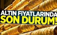 Altın fiyatlarında son durum  7 Nisan Pazar