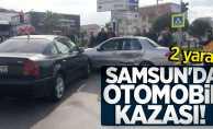 Samsun'da otomobil kazası! 2 yaralı