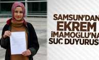 Samsun'dan Ekrem İmamoğlu'na suç duyurusu