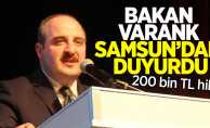 Bakan Varank Samsun'dan Duyurdu ! 200 bin tl hibe