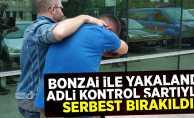Bonzai ile yakalandı adli kontrol şartıyla serbest kaldı