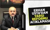Erhan Usta'dan Yargı Reformu