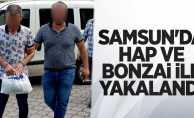 Samsun'da hap ve bonzai ile yakalandı
