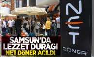Samsun'da lezzet durağı Net Döner açıldı