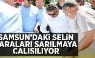 Samsun'daki Selin Yaraları Sarılmaya Çalışılıyor