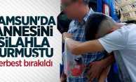 Samsun'da annesini silahlı vuran genç serbest bırakıldı