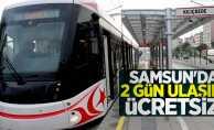 Samsun'da 2 gün ulaşım ücretsiz