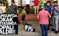 Samsun'da sokak ortasında sopalı saldırı