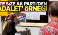 Alın size AK Parti'den 'adalet' örneği