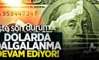 Dolar piyasasında son durum! 15 Eylül Pazar