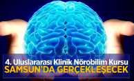 4. Uluslararası Klinik Nörobilim Kursu Samsun'da gerçekleşecek