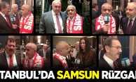 İstanbul'da SAMSUN rüzgarı