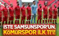 İşte Samsunspor'un Kömürspor ilk 11'i!