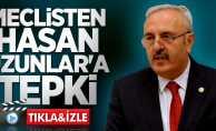 Meclisten Hasan Uzunlar'a tepki