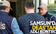 Samsun'da DEAŞ'tan adli kontrol