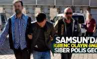 Samsun'da iğrenç olayın önüne siber polis geçti