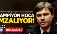 Teknik direktör Ertuğrul Sağlam, artık Samsunspor'da! Şampiyon hoca imzalıyor
