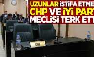 Uzunlar istifa etmedi, CHP ve İyi Parti meclisi terk etti!
