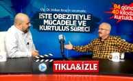 Volkan Kınaş hastası ile obezite ameliyatı ve sürecini anlattı