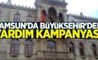 Samsun Büyükşehir'den yardım kampanyası