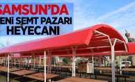 Samsun'da yeni semt pazarı heyecanı