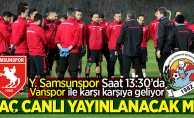 Y. Samsunspor-Vanspor maçı canlı yayınlanacak mı?