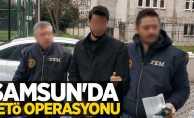 Samsun'da FETÖ operasyonu: 1 gözaltı