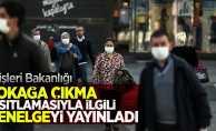 İçişleri Bakanlığı sokağa çıkma kısıtlamasıyla ilgili genelgeyi yayınladı