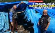 Samsun'da kahreden haber! Üzerine yıldırım düşen küçük çocuk hayatını kaybetti