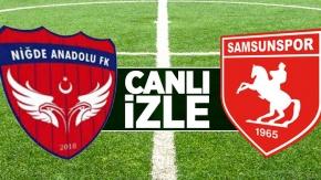 Niğde Anadolu FK-Samsunspor (Canlı yayın)