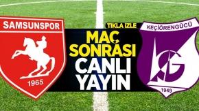Samsunspor maçı sonrası canlı yayın