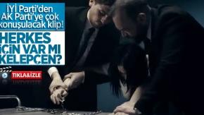 İYİ Parti'den AK Parti'ye çok konuşulacak klip! Herkes için var mı kelepçen?