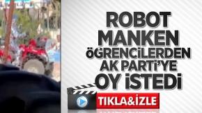 Şok görüntüler: Robot manken AK Parti'ye oy istedi